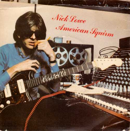 Nick Lowe American Squirm Front