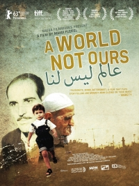 A World Not Ours - Poster