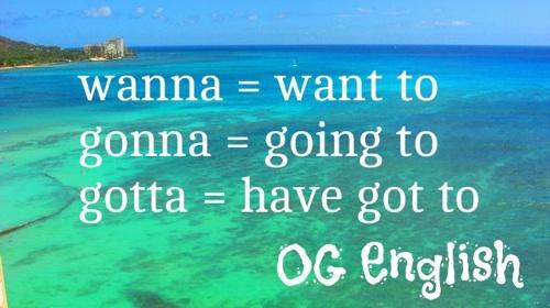 wanna gonna gotta 意味 使い方 英語 英会話