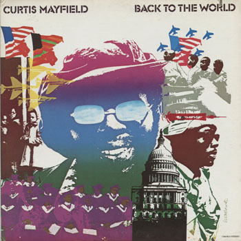 SL_CURTIS MAYFIELD_BACK TO THE WORLD_201405