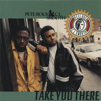 HH_PETE ROCK  CL SMOOTH_TAKE YOU THERE_201405