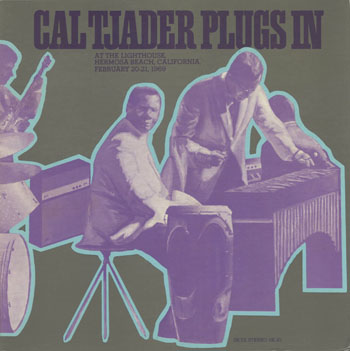 JZ_CAL TJADER_PLUGS IN AT THE LIGHTHOUSE_201406