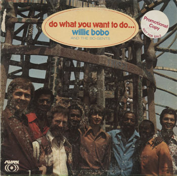 JZ_WILLIE BOBO_DO WHAT YOU WANT TO DO_201406