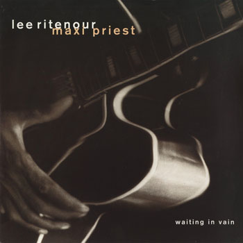 RB_LEE RITENOUR  MAXI PRIEST_WAITING IN VAIN_201406