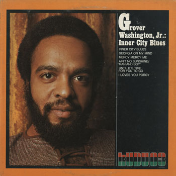 JZ_GROVER WASHINGTON JR_INNER CITY BLUES_201407