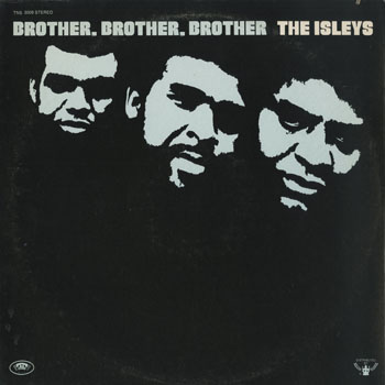 SL_ISLEY BROTHERS_BROTHER BROTHER BROTHER_201408