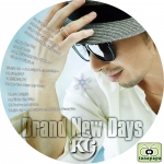 KG ~ Brand New Days ~