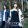 TRUSTRICK ~ Eternity ~
